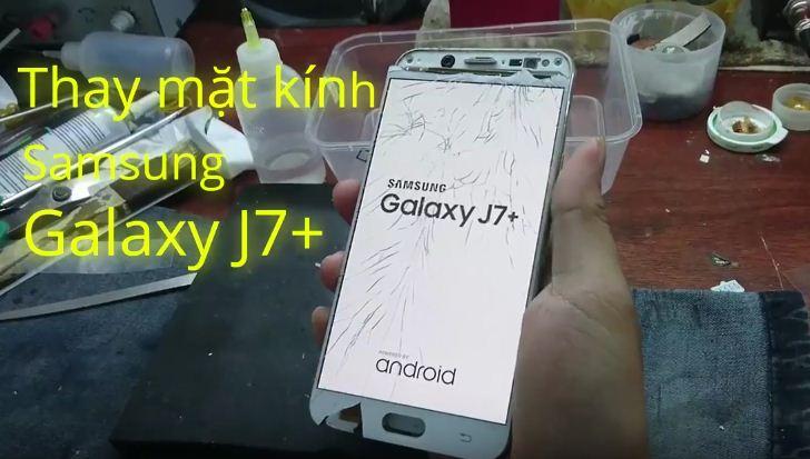 Thay màn hình Samsung J7 Plus trong những trường hợp nào?