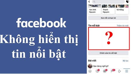 Mạng Facebook không hiển thị tin nổi bật
