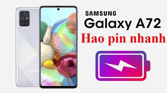Điện thoại Samsung A72 hao pin nhanh