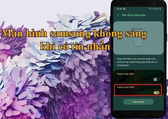 Màn hình Samsung không sáng khi có tin nhắn mới